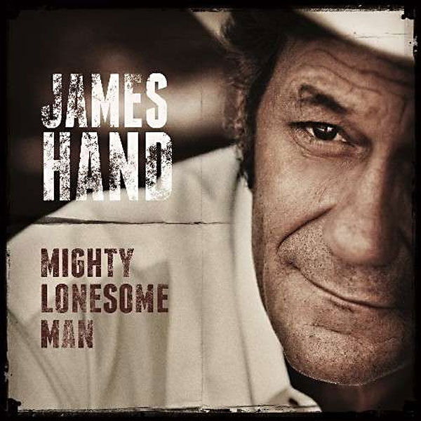 James Hand Mighty Lonesome Man